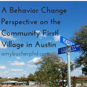 a-behavior-change-perspective-on-the-community-first-village-in-austin
