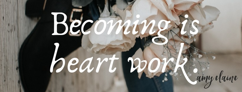 confession becoming is heart work Amy Elaine Maritinez