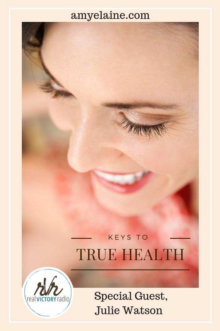 true health real victory radio Julie Watson