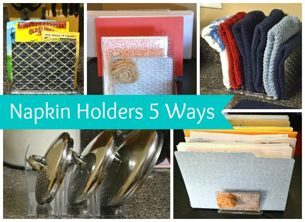Napkin Holders 5 Ways