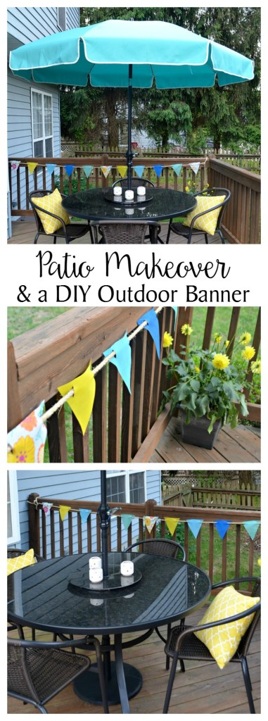 Patio Makeover & Outdoor Banner