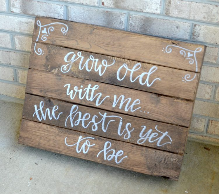 Rustic Wedding Sign: Grow Old With Me