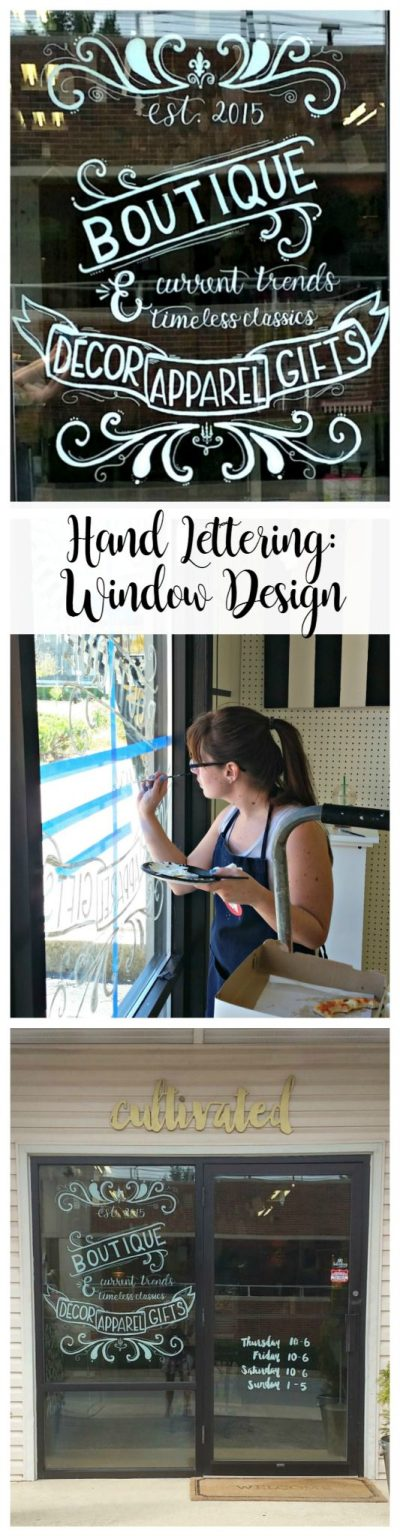 Hand Lettering: Window Design