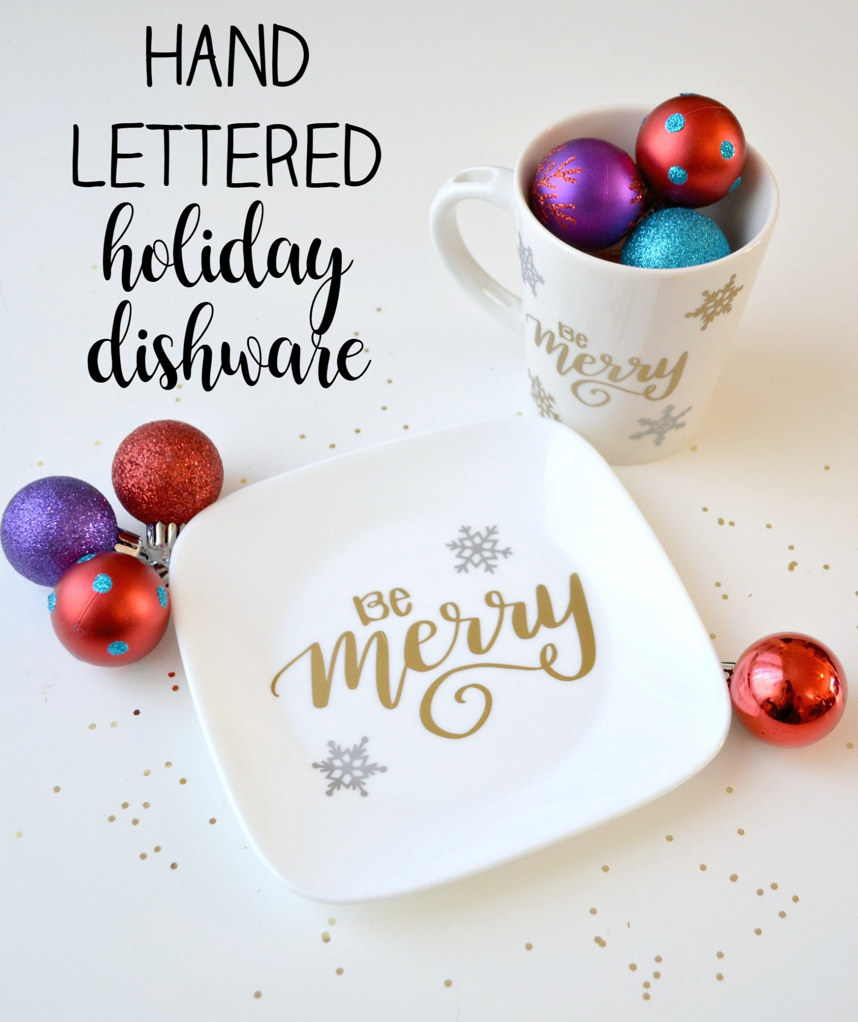 Hand Lettered Holiday Dishware A Silhouette Cameo 3 Giveaway Amy Latta Creations