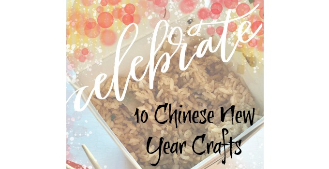 10 Chinese New Year Crafts
