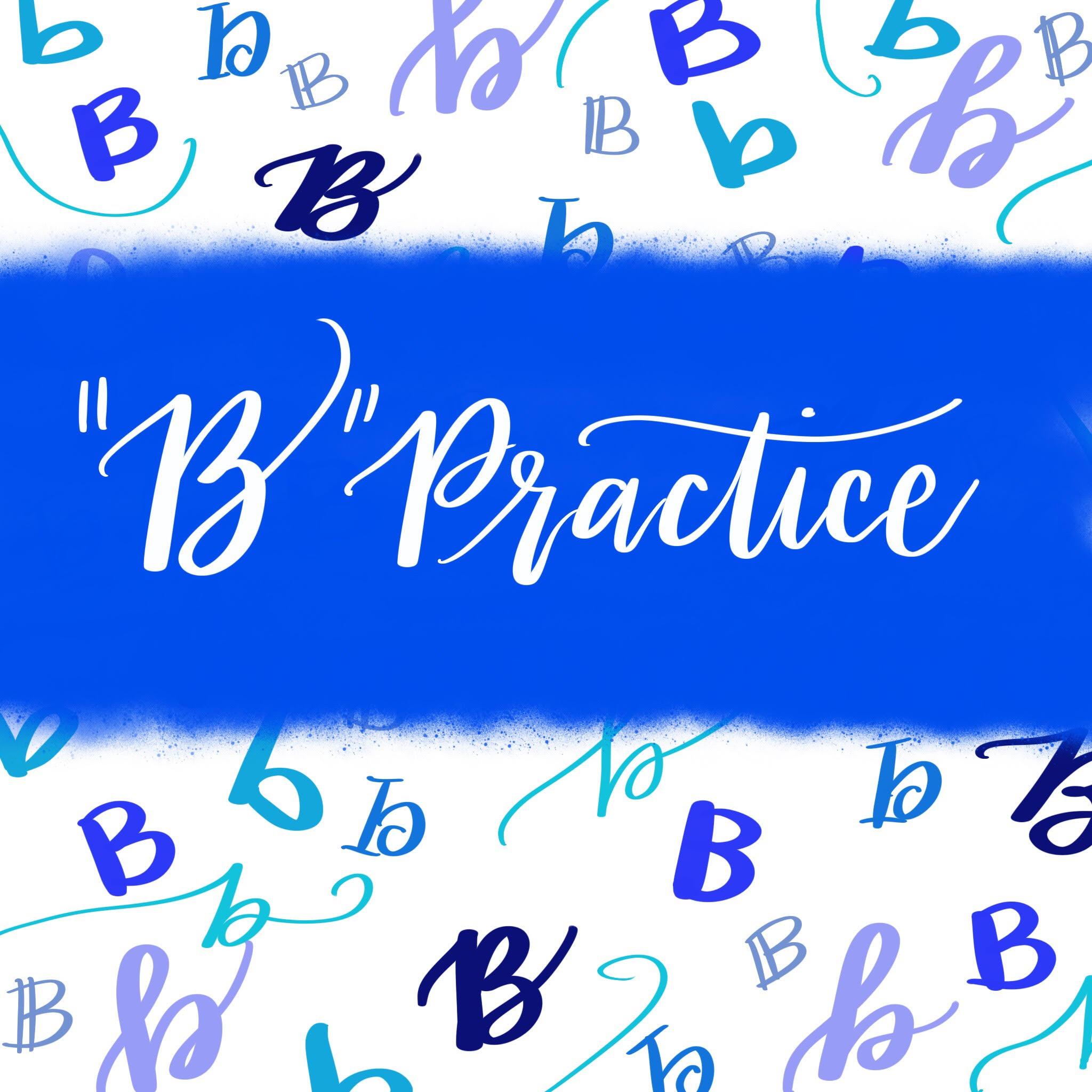 """Hand Lettering Practice: 9 Ways to Draw a """"B"""""""
