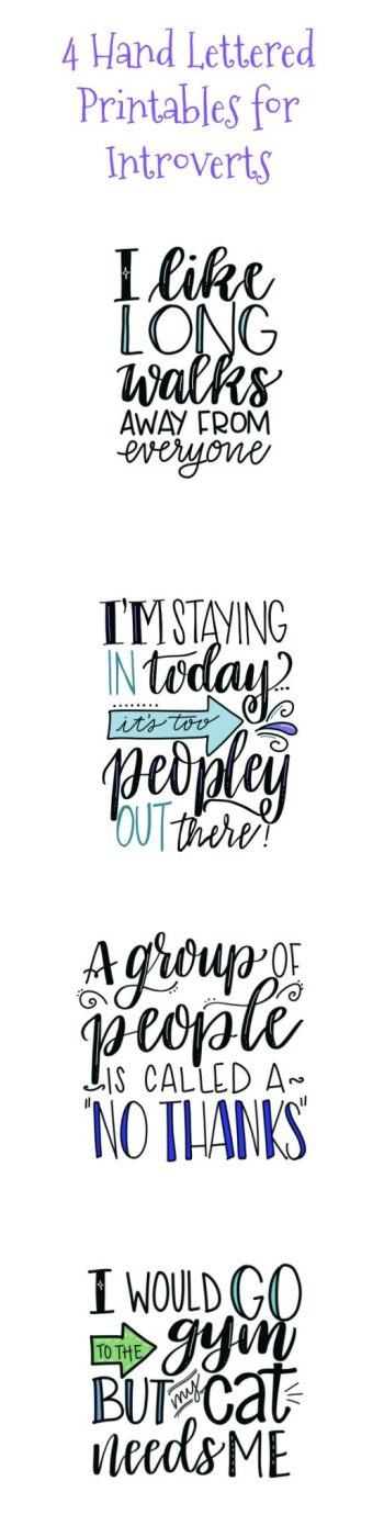 4 Hand Lettered Printables for Introverts
