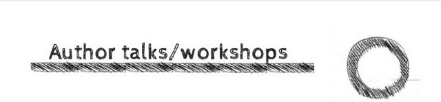 Author talks/workshops?