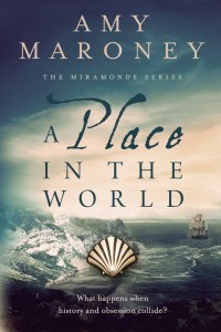 Cover of A Place in the World by Amy Maroney