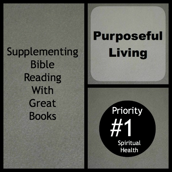 Supplementing Bible Reading with Great Books