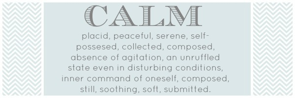 words of calm
