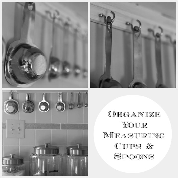 Organize your measuring cups and spoons