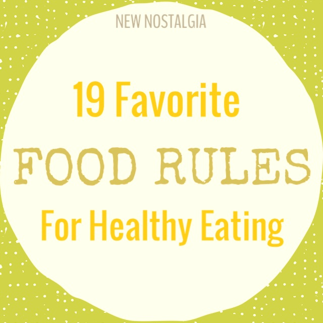"""New Nostalgia yellow logo """"Rules for Healthy Eating"""""""