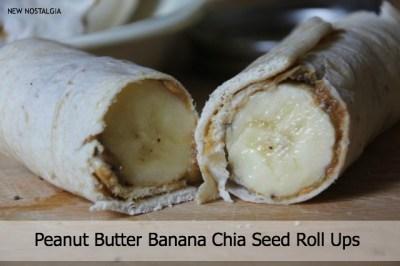 Peanut butter banana chia seed roll ups