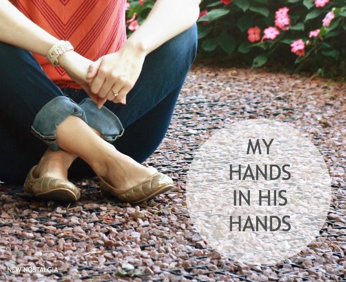 MY HANDS-IN-His-Hands