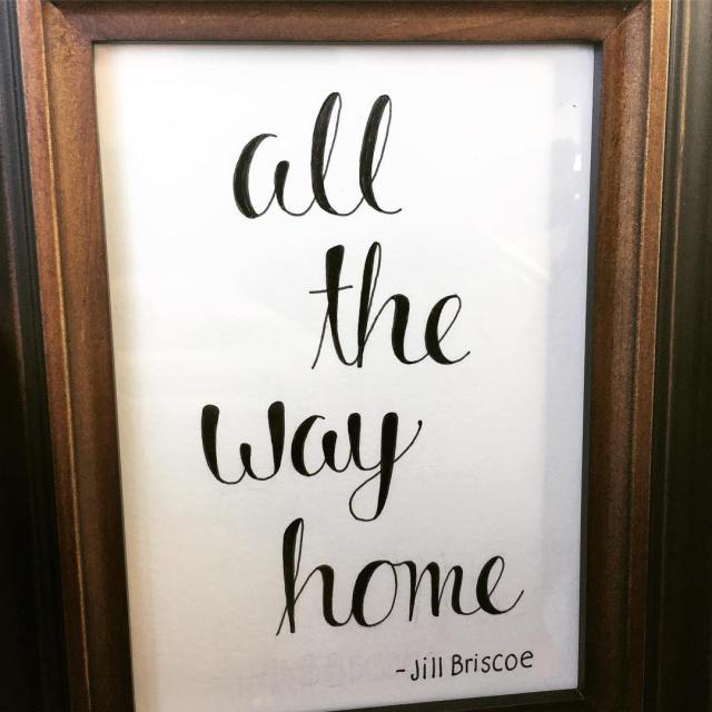 All The Way Home by Jill Briscoe