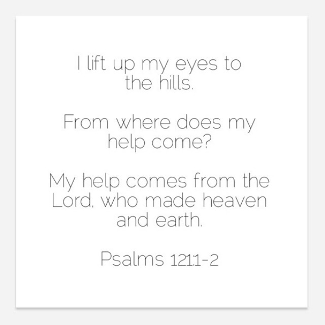 Psalm 121 Bible Verse to help with mood