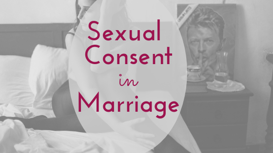 sexual consent in marriage marital rape