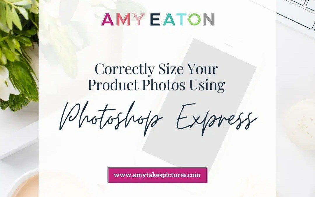 Correctly Size Your Etsy Photos With The Photoshop Express App