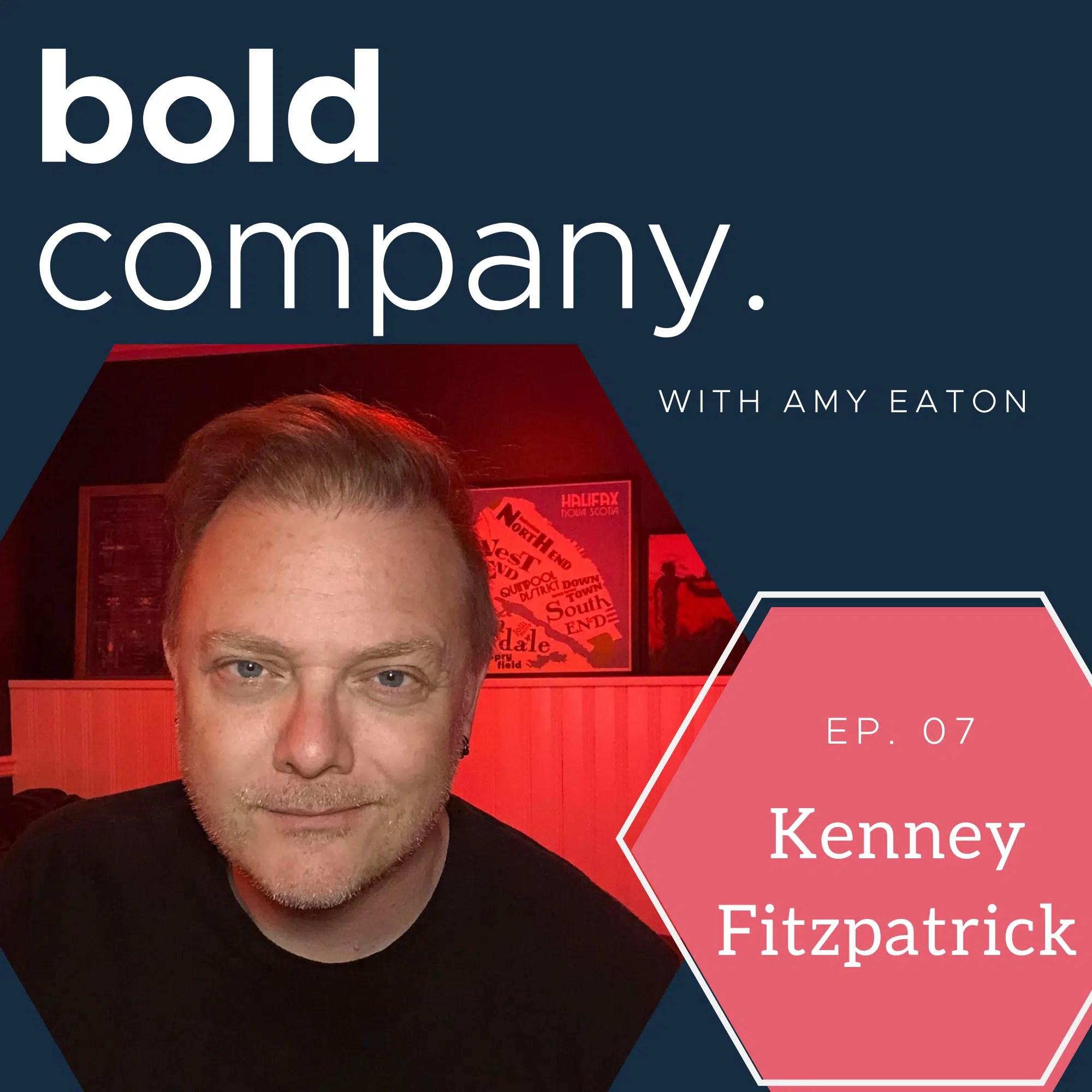 Bold Company Episode 7 – Kenney Fitzpatrick