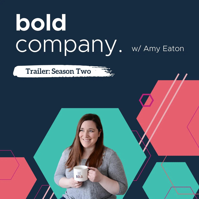 Bold Company – Season 2 Preview