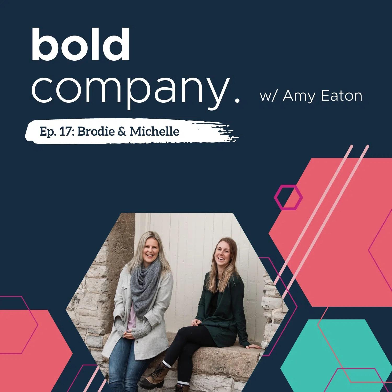 Bold Company Episode 17 – Brodie & Michelle
