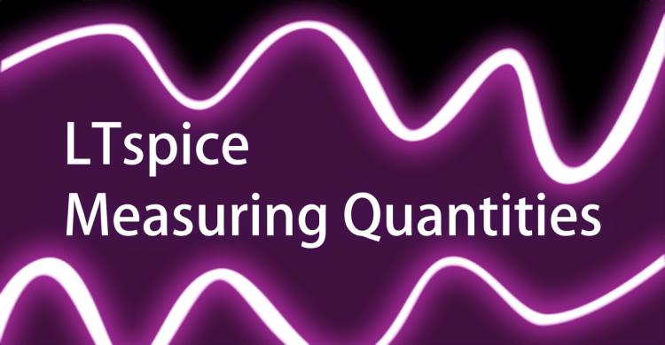 LTspice Measureing Quantities