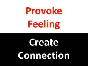 Provoke Feeling/ Create Connection