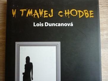 Lois Duncanová: V tmavej chodbe