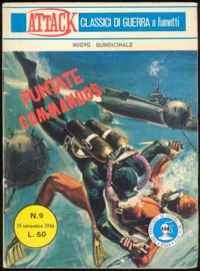 Attack - Puntate Commandos - nr. 9 set. 1966