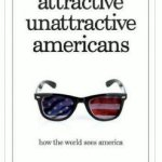 Recently Read: Attractive Unattractive Americans