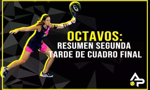 OCTAVOS: RESULTADOS DE LA SEGUNDA TARDE DE CUADRO FINAL