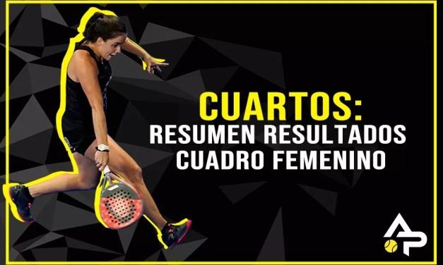 CUARTOS: RESULTADOS DEL CUADRO FEMENINO