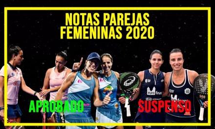 NUEVO VÍDEO: Calificamos las parejas FEMENINAS de World Padel Tour 2020. ¿Suspensos? ¿Sobresalientes?