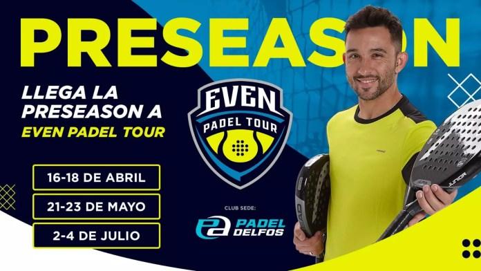 ¡Arranca la PRESEASON en Even Padel Tour!