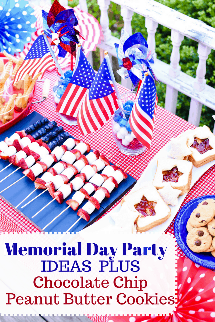 Chocolate Chip Peanut Butter Cookies Amp Summer Party Tips