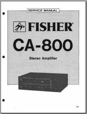 Fisher CA800 Stereo Amplifier Service Manual, Analog Alley Manuals