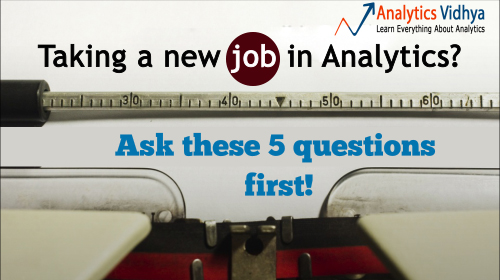 take a new job in analytics ask these 5 questions