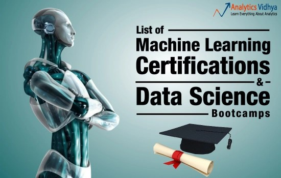List of Machine Learning Certifications and Data Science Bootcamps1