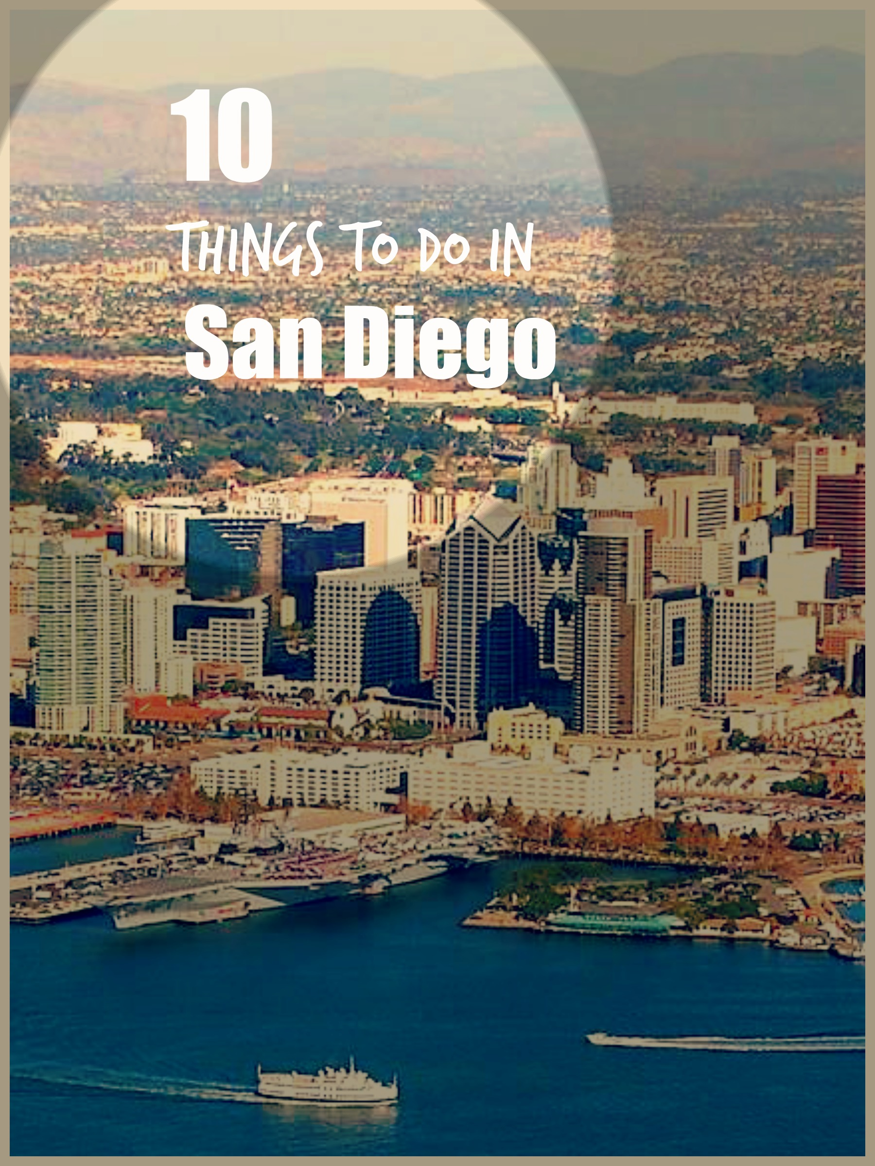 10 Things To Do In San Diego