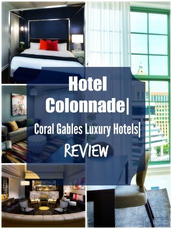 Hotel Colonnade| Coral Gables Luxury Hotels| Review