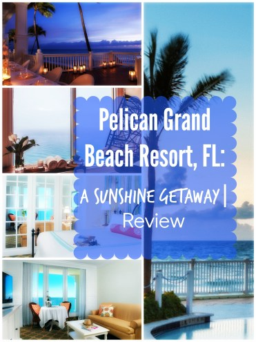 Pelican Grand Beach Resort, FL: A Sunshine Getaway | Review