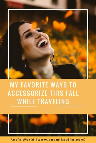 My Favorite Ways to Accessorize This Fall While Traveling