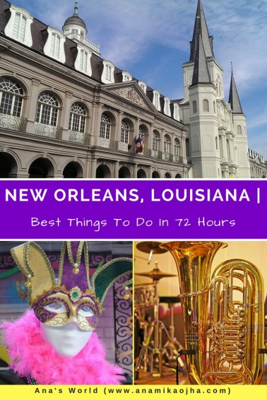 New Orleans, Louisiana | Best Things To Do In 72 Hours