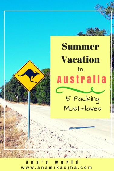 Summer Vacation in Australia: 5 Packing Must-Haves