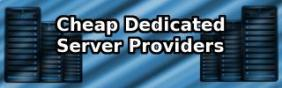 Cheap Dedicated Server Provider