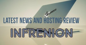 Latest News And Web Hosting Review Infrenion