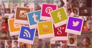 Safe and Secure Social Media Sharing