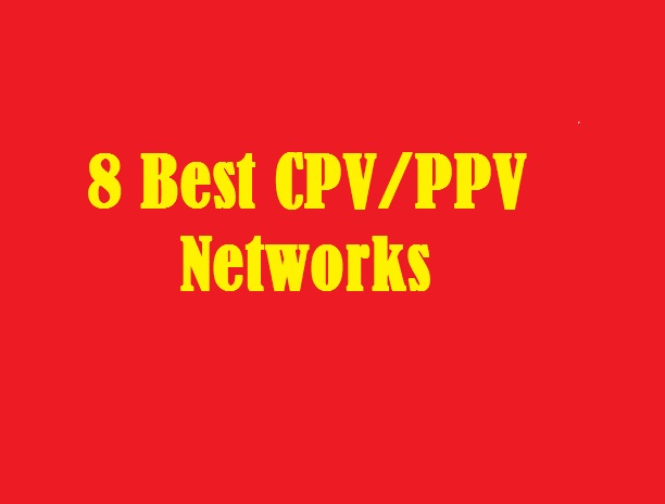 8 Best CPV-PPV Networks