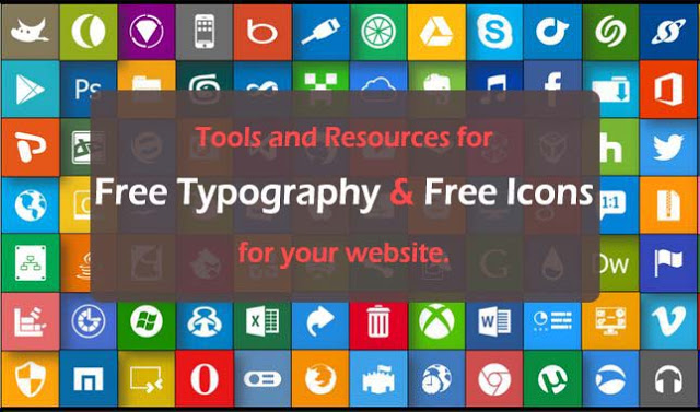 Tools and Resources for Free Typography & Free Icons for your website
